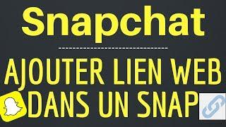 AJOUTER LIEN web dans un SNAP, comment partager un URL sur Snapchat