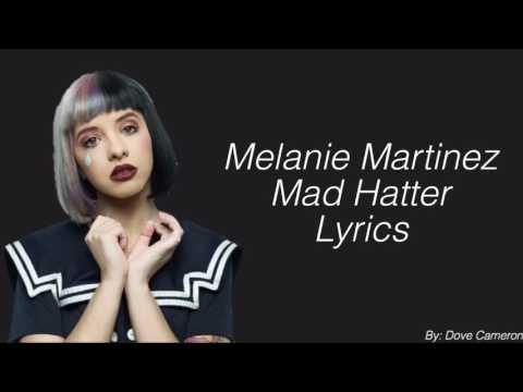 Mad Hatter Melanie Martinez Lyrics
