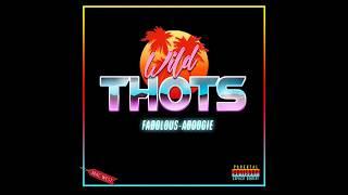 Fabolous & A Boogie Wit Da Hoodie - Wild Thots