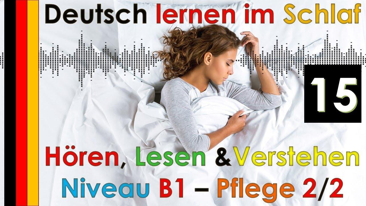 Deutsch lernen im Schlaf & Hören  Lesen und Verstehen Niveau B1 - Pflege 2/2