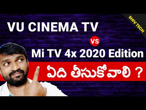 Vu cinema Smart Tv VS Mi Tv 4x 55 inch Which one is better Shiv tech Telugu