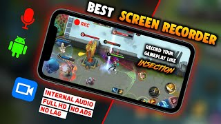 Best Screen Recorder for Android + Internal Audio + No Lag | Best Screen Recorder for Mobile Legends