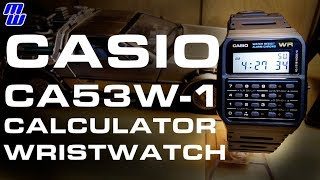 Casio CA53W-1 Calculator Watch - 80's Nostalgia To Bring You Back