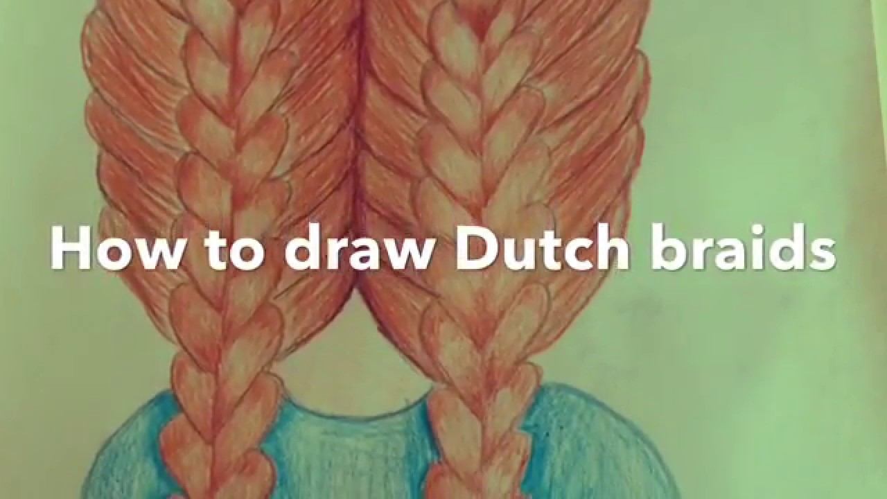 how to draw dutch braids youtube