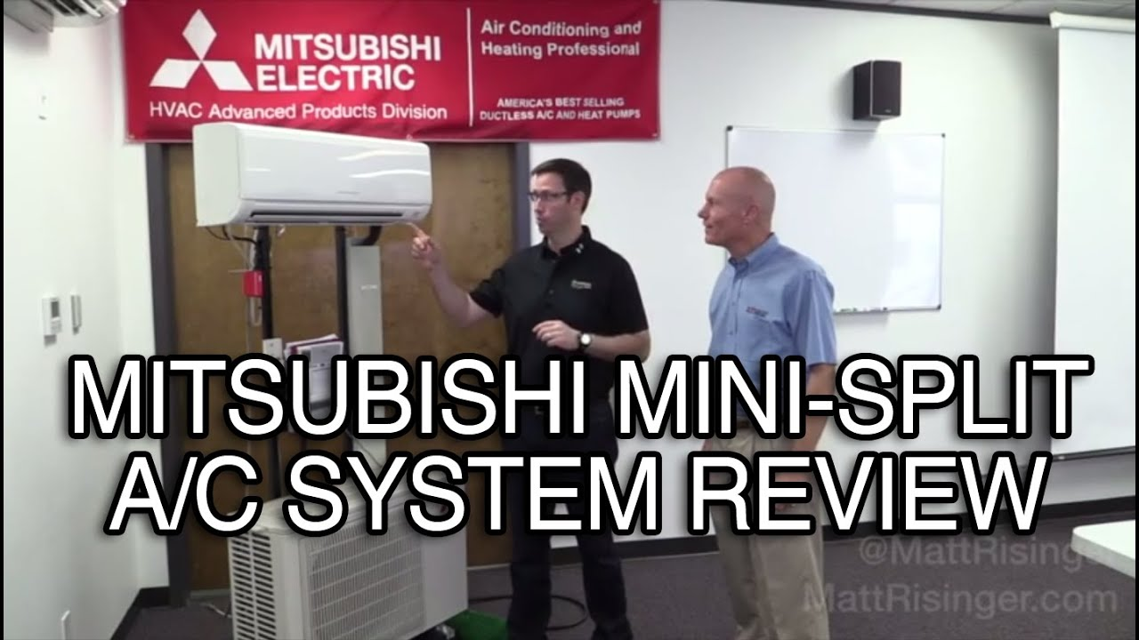 Mitsubishi Mini Split A C System Review Youtube
