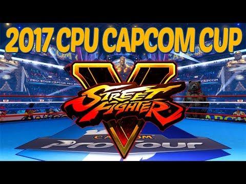 Floe's 3rd Annual CPU Capcom Cup 2017! (Top 8 - Part 1)