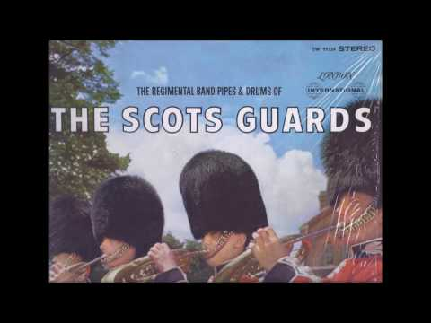 """""""Skye Boat Song/Cradle Song"""" -The Scots Guards"""