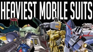 Heaviest Mobile Suits in Gundam Universal Century