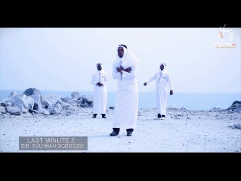 LAST MINUTE 2 Full Video | Saoti Arewa, Amir Hassan Olorire and Ere Asalatu Sings On Suffering Of