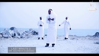 LAST MINUTE 2 | latest 2019 Islamic Yoruba Song from Saoti Arewa, Amir Hassan and Ere As
