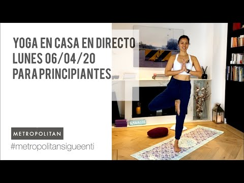 Yoga En Casa En Directo - Para Principiantes (06/04/20)