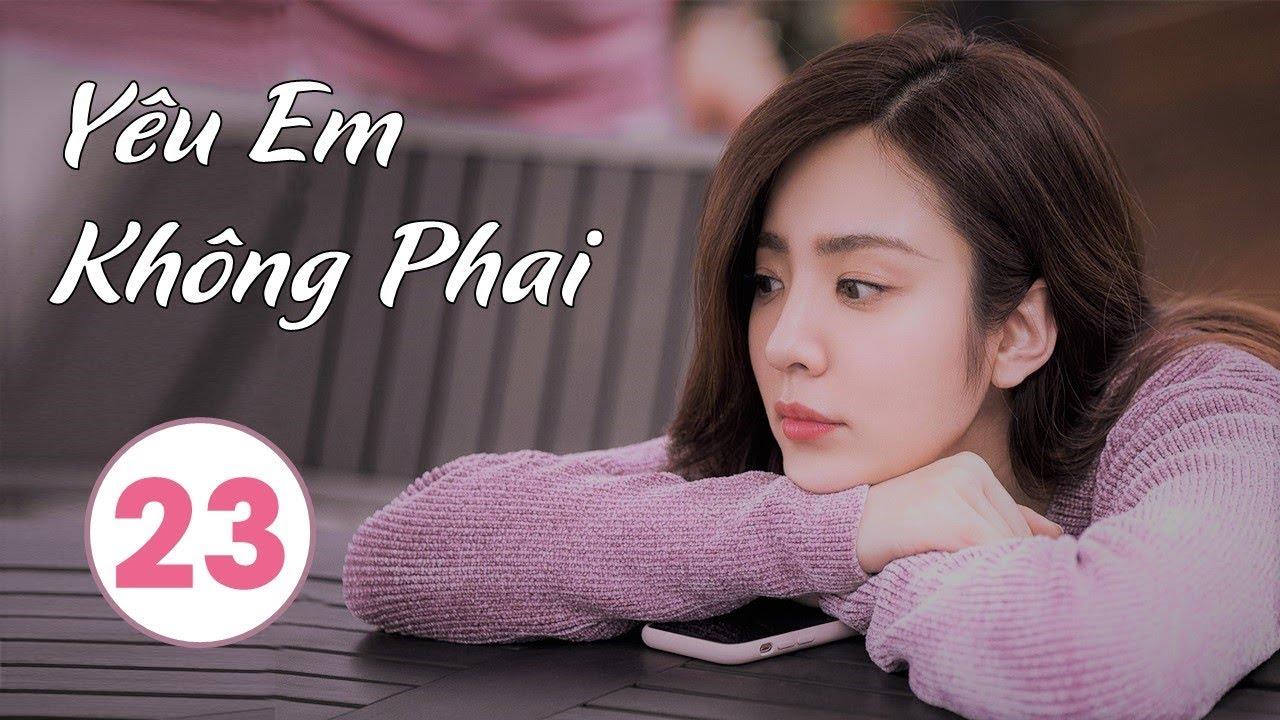 image Phim Bộ Trung Quốc Hay 2020 | Yêu Em Không Phai - Tập 23 (THUYẾT MINH)