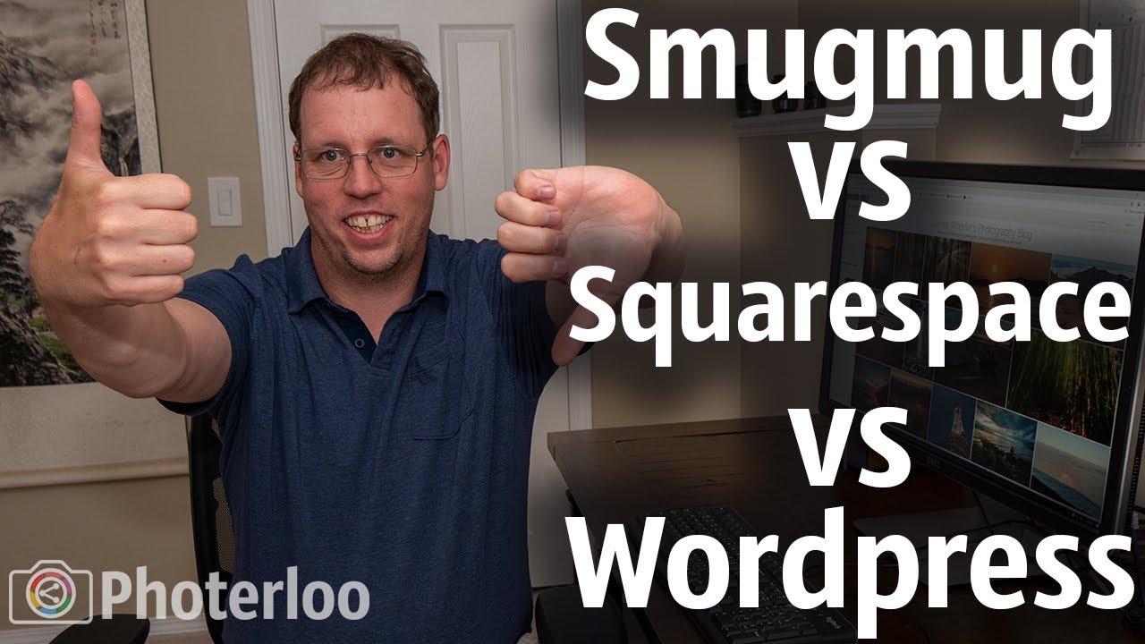 SmugMug vs Squarespace vs Wordpress For Photography Website Review