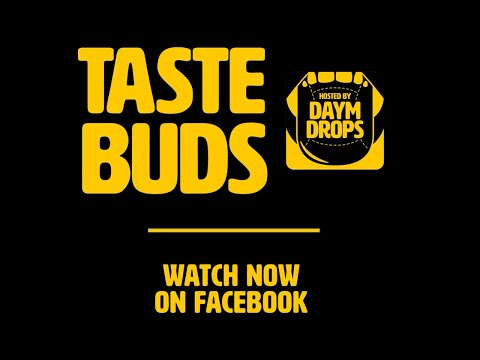 Complex & First We Feast Presents: TASTE BUDS hosted by Daym Drops