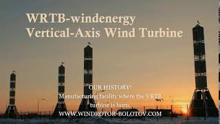 VRTB/WRTB turbines technology. Our history! www windrotor bolotov com VRTB turbine is born