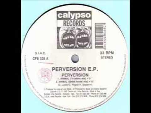 Perversion EP -  Perversion -  Animal  (Te Adoro Mix)    1992.wmv