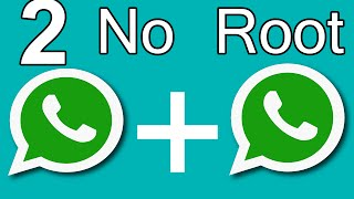 how to install 2 whatsapp in 1 android phone no root 2016