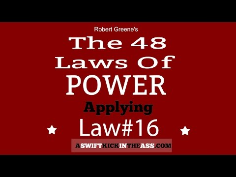 The 48 Laws of Power - Law 16 Use Absence To Increase Respect and Honor
