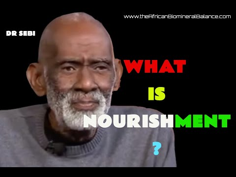 dr-sebi---what-is-nourishment-(nutrition)