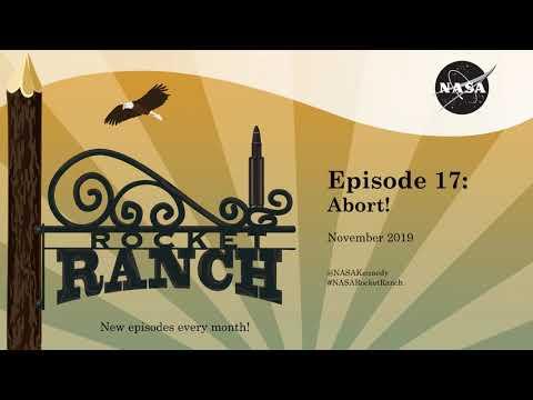 Rocket Ranch Episode 17: Abort!
