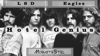 Lsd Vs. Eagles Hotel Genius Mixed Mashup by MixmstrStel.mp3