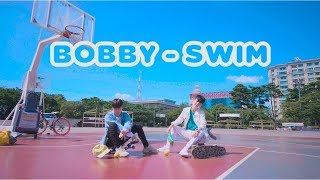 Download Video [Hyuk Video] BOBBY - SWIM / 바비 - 수영해 / K-Pop / Choreography By Chaens & Lee Su San MP3 3GP MP4
