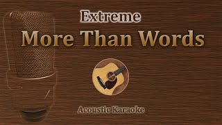 More Than Words - Extreme (Acoustic Karaoke)