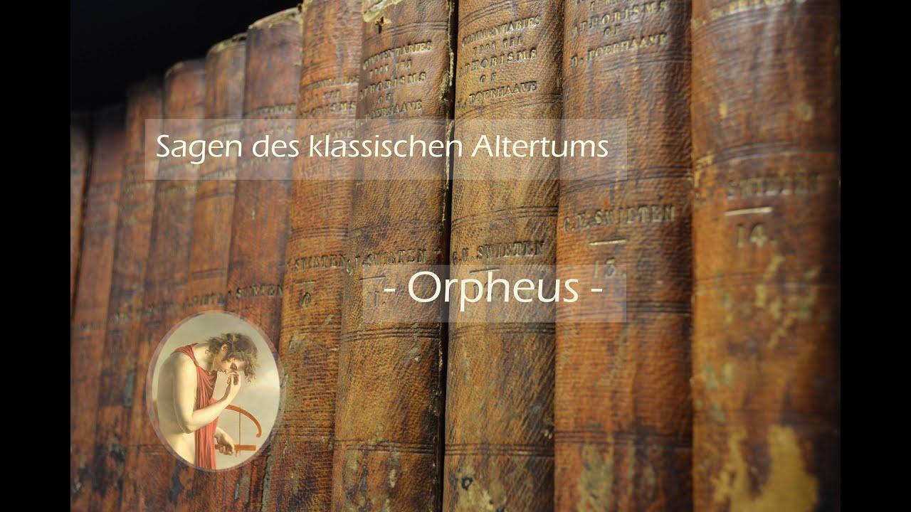 01 Orpheus Sagen Des Klassischen Altertums Mythen