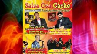 """Salsa Con Cache"" After Work Thursday May 2011 Line Up w/ weekly Live Salsa Bands"