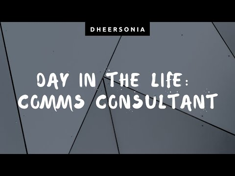 Communications Consultant - Day In The Life