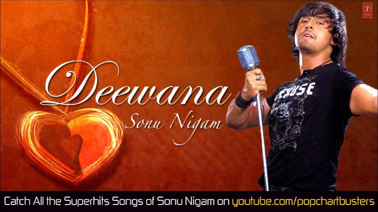 Deewana Tera - Sonu Nigam (Full Video Song) Deewana - video dailymotion
