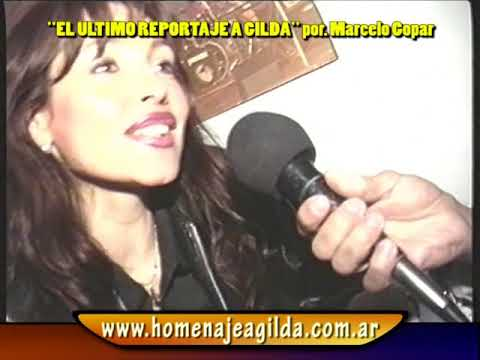 GILDA - EL ULTIMO REPORTAJE por: MARCELO GOPAR (video original)