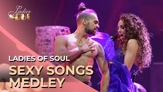 Ladies of Soul 2014 | Sexy Songs Medley