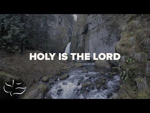Holy is The Lord   Maranatha! Music (Lyric Video)