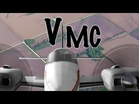 Multi-Engine Training - Part 2 - VMC (Minimum Control Speed)