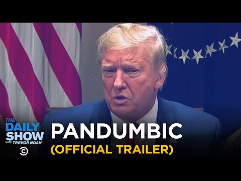 PANDUMBIC (Official Trailer) | The Daily Show