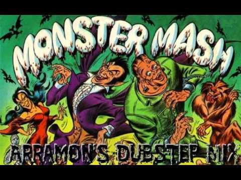 Monster Mash (Arramon's dubstep mix)