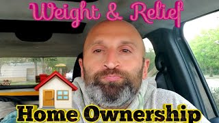 The WEIGHT of Buying & The RELIEF of Selling | Home Ownership 🏠