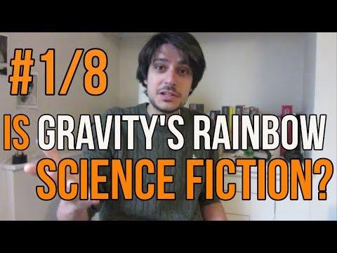 GR as Science Fiction - Gravity's Rainbow #1