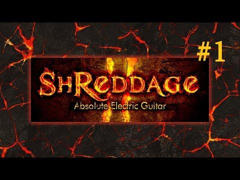 Shreddage 2 - обзор. Часть 1 - основы