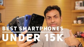 Best Smartphone Picks Under Rs 15,000  (Mid 2019 Guide)