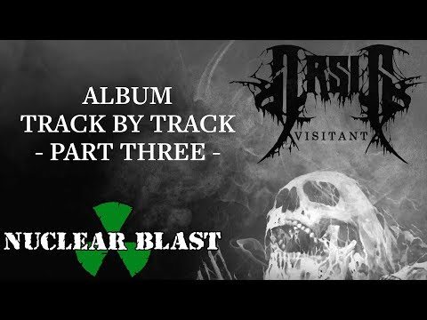 ARSIS - Visitant: Track By Track - Part 3 (OFFICIAL INTERVIEW)