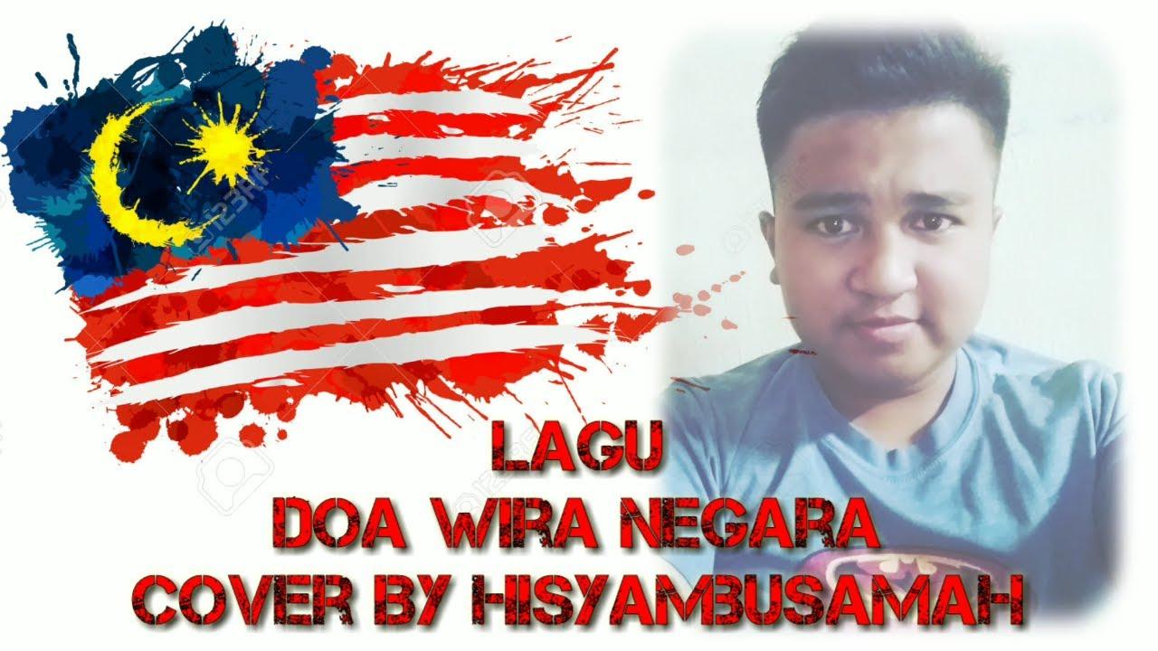 lagu doa wira negara cover hisyambusamah youtube