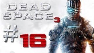 Dead Space 3 Gameplay #16 - Let's Play Dead Space 3 German