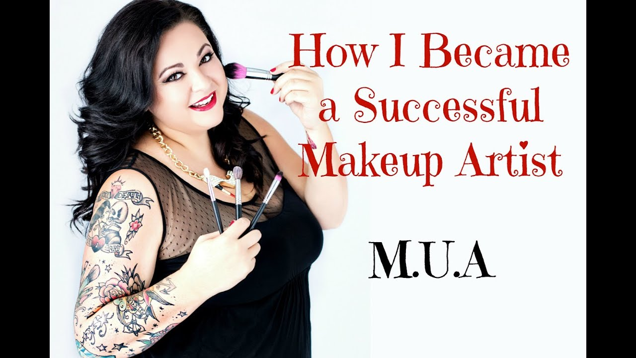 how i became a successful makeup artist  tips for