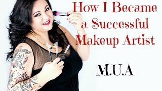 How I Became a Successful Makeup Artist: Tips For Beginners