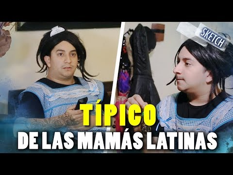 Tipico de las Mamas Latinas | typical of Latina mothers