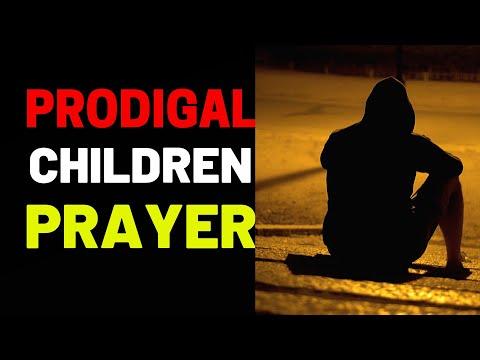 Deliverance Prayer for your Prodigal Children