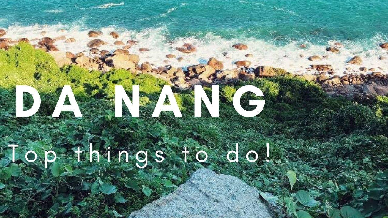 THINGS TO DO IN DA NANG, VIETNAM (TOP 5) 2019