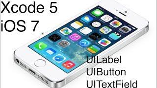 Xcode 5 iOS 7 Development Tutorial - UILabel, UITextField, UIButton